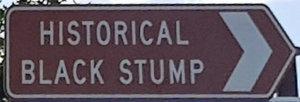 Brown sign for Historical Black Stump