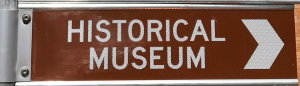 Brown sign for Historical Museum