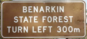 Brown sign for Benarkin State Forest, Turn Left 300m