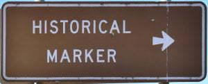 Brown sign for Historical Marker