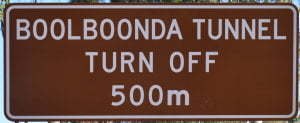 Brown sign for Boolboonda Tunnel, turn off 500m