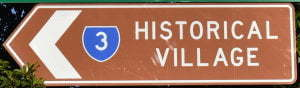 Brown sign for Historical Village