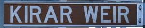 Brown sign for Kirar Weir