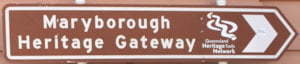 Brown sign for Maryborough Heritage Gateway