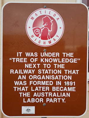 Brown sign for Tree Of Knowledge, it was under the Tree Of Knowledge next to the railway station that an organisation was formed in 1891 that later became the Australian Labor Party