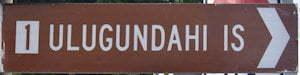 Brown sign for Ulugundahi Is