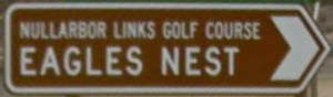 Brown sign for Nullarbor Links Golf Course Eagles Nest