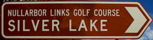 Brown sign for Nullarbor Links Golf Course Silver Lake