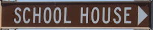 Brown sign for School House