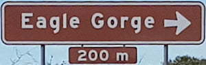Brown sign for Eagle Gorge, 200m