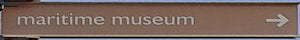 Brown sign for Maritime Museum